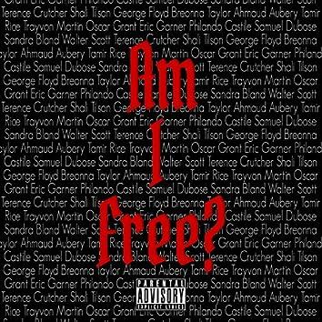 Am I Free?