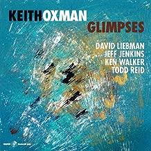 keith oxman glimpses