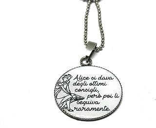 Collana Alice - Alice nel paese delle meraviglie - Collana Acciaio - Collana Frase - Collana ciondolo - Collana amore