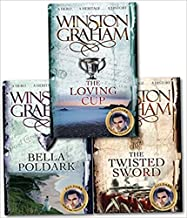Winston Graham Polddark Collection 3 Books Set, (Bella Poldark: A Novel of Cornwall 1818-1820, The Twisted Sword: A Novel of Cornwall 1815 and The Loving Cup: A Novel of Cornwall 1813-1815)
