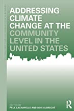 Addressing Climate Change at the Community Level in the United States (Community Development Research and Practice Series)