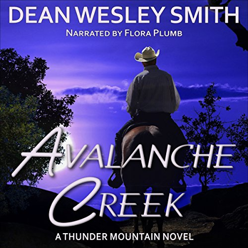 Avalanche Creek: Thunder Mountain, Book 3 audiobook cover art