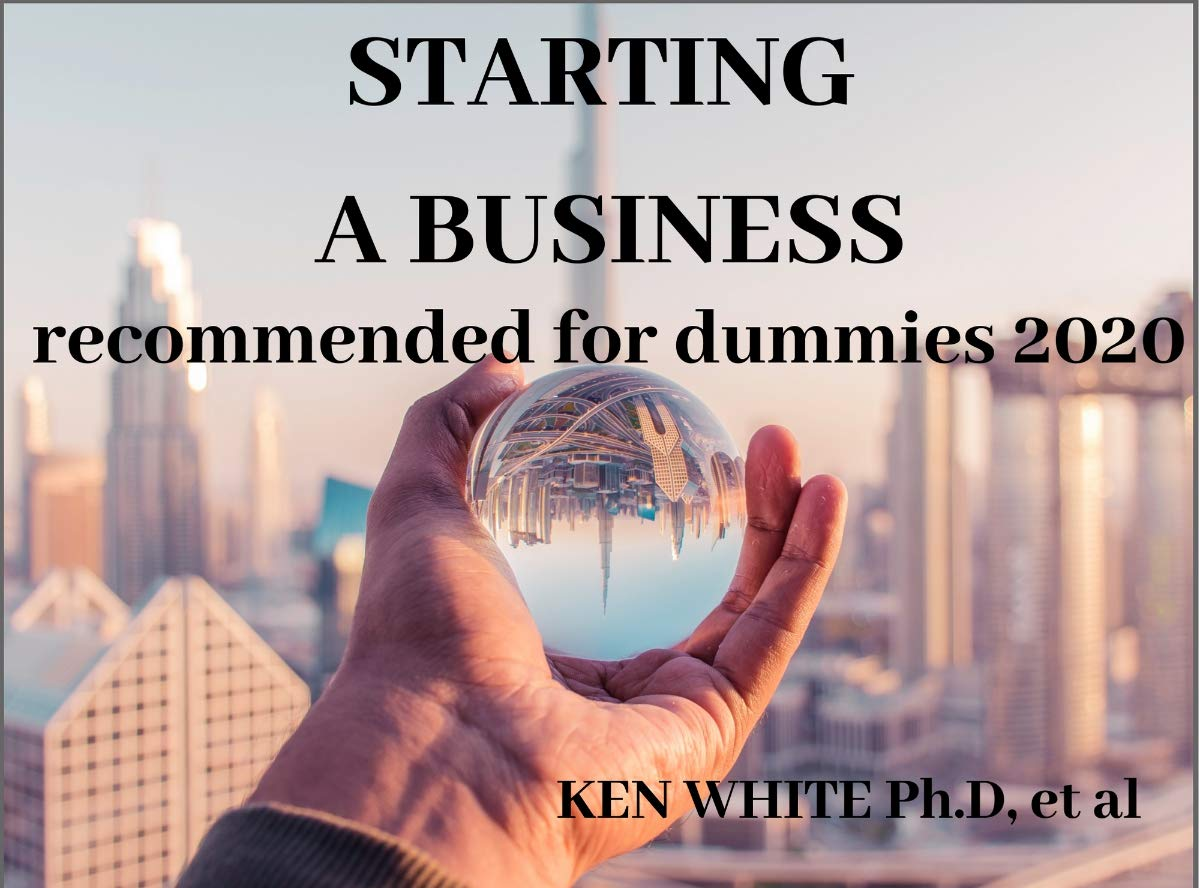 Starting a Business for Dummies 2020: A Quickstart guide for starting your own business