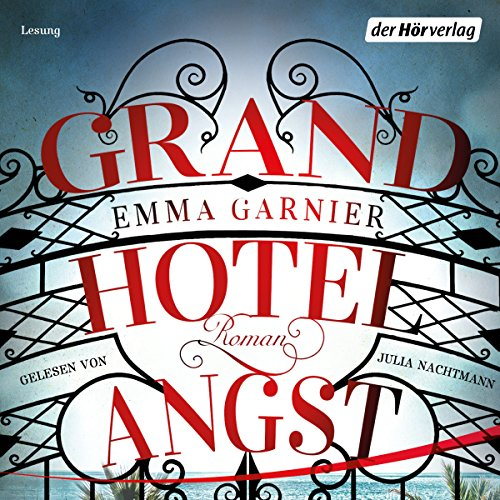 Grandhotel Angst                   Autor:                                                                                                                                 Emma Garnier                               Sprecher:                                                                                                                                 Julia Nachtmann                      Spieldauer: 7 Std. und 43 Min.     Noch nicht bewertet     Gesamt 0,0