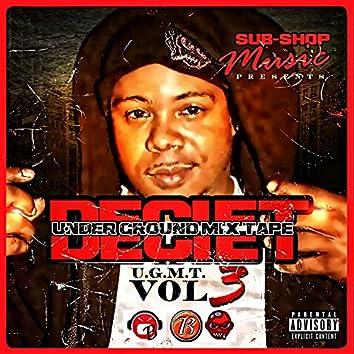 Under Ground Mix Tape (U.G.M.T.), Vol. 3