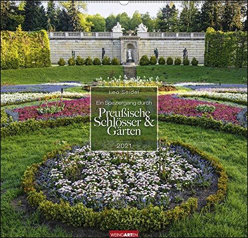 Ein Spaziergang durch Preußische Schlösser und Gärten Kalender 2021
