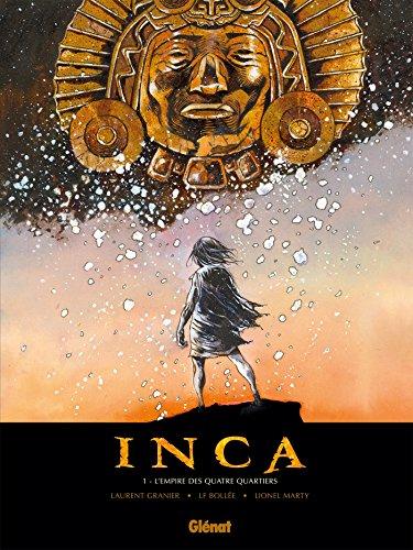 Inca - Tome 01: L'Empire des quatre quartiers