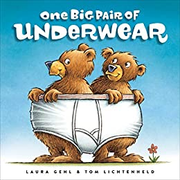 One Big Pair of Underwear by [Laura Gehl, Tom Lichtenheld]