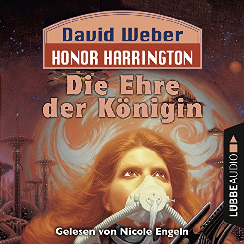 Die Ehre der Königin (Honor Harrington 2) Titelbild
