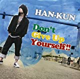 Don't Give Up Yourself!! 歌詞
