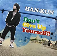 Don't Give Up Yourself !! 通常盤