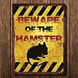 Vintage-Metallschild – Beware Of The Hamster –