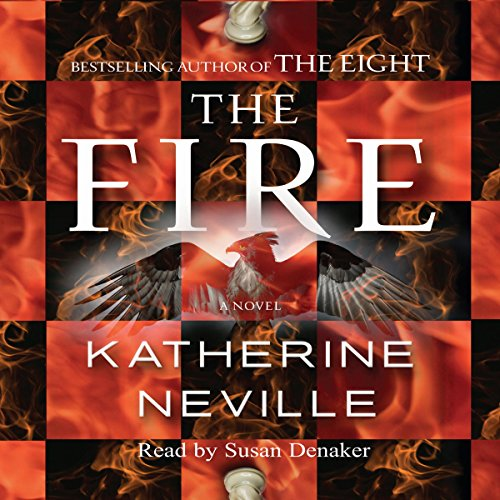 The Fire     A Novel              By:                                                                                                                                 Katherine Neville                               Narrated by:                                                                                                                                 Susan Denaker                      Length: 6 hrs and 28 mins     2 ratings     Overall 3.5