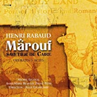 Rabaud: Marouf / Savetier Du Caire by Rabaud