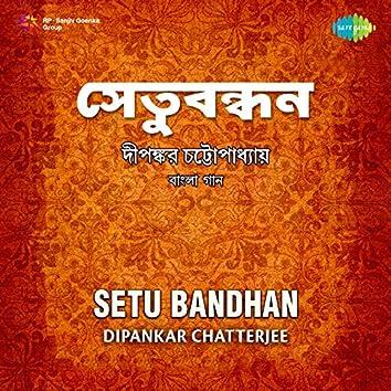 Setu Bandhan
