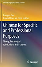 Chinese for Specific and Professional Purposes: Theory, Pedagogical Applications, and Practices