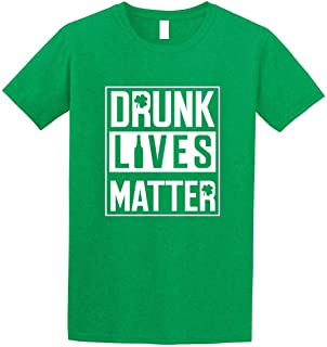 GunShowTees Men's Drunk Lives Matter Funny St. Patrick's Day Irish Shamrock Shirt