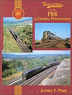 Trackside on the PRR in Central Pennsylvania