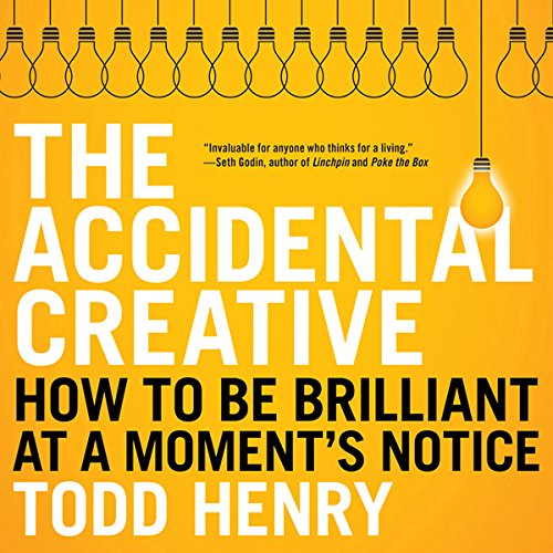 The Accidental Creative audiobook cover art
