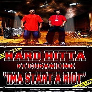 Ima Start a Roit (feat. Cuban Link)