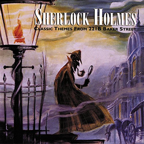 Sherlock Holmes (Classic Themes From 221B Baker Street)
