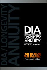 DIA - Deferred Income / Longevity Annuity Owner's Manual Kindle Edition