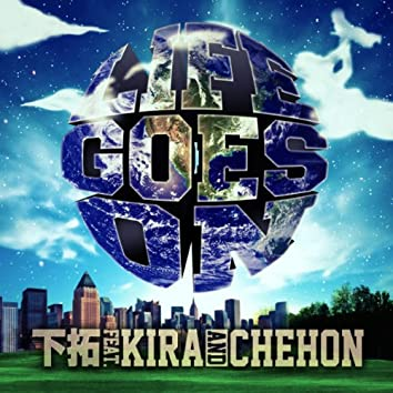 Life Goes On feat. KIRA, CHEHON -Single