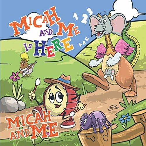 Micah and Me