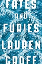 Fates and Furies: A Novel by Groff, Lauren(September 15, 2015) Hardcover
