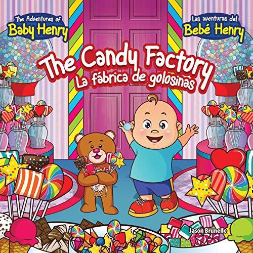 The Candy Factory: La Fábrica De Golosinas