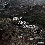 Grip And Shoot [Explicit]
