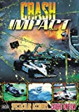 Crash Impact: Spectacular Accidents...Caught on Film