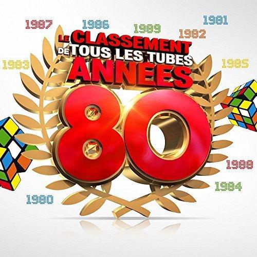 Le Classement de Tous Les Tubes Annees 80 2015