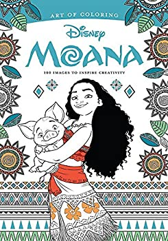 Art of Coloring  Moana  100 Images to Inspire Creativity