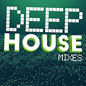 Deep House Mixes