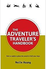 The Adventure Traveler's Handbook (Traveler's Handbooks) Paperback