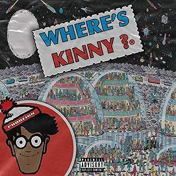 Where's Kinny