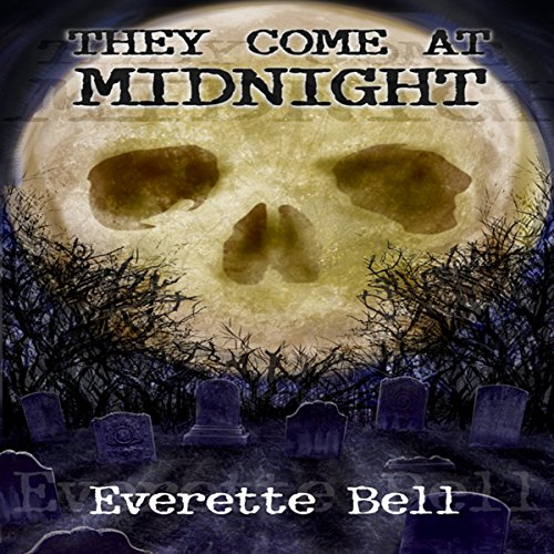 They Come at Midnight audiobook cover art