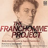 The Franchomme Project by Louise Dubin