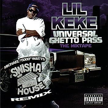 Universal Ghetto Pass - Swishahouse Remix