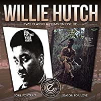 Soul Portrait / Seasons for Love by Willie Hutch