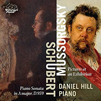 Schubert: Piano Sonata No. 20, D. 959 - Mussorgsky: Pictures at an Exhibition