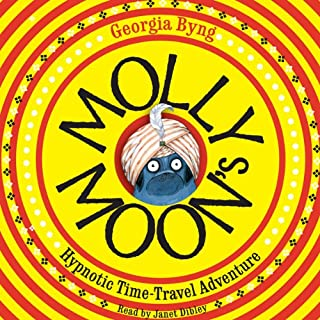Molly Moon's Hypnotic Time-Travel Adventure cover art