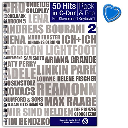 50 Hits in C-Dur: Rock a Pop Band 2 - alle Lieder sind im vollständigen Klaviersatz mit Akkordbezifferung und mit Text für Klavier und Keyboard - Songbook mit Notenklammer - BOE7886-9783865439819