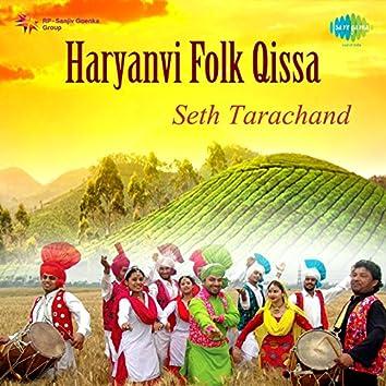 Haryanvi Folk Qissa Seth Tarachand
