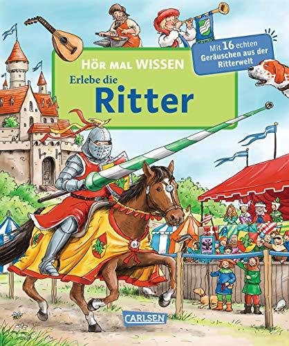 Hör mal (Soundbuch): Wissen: Erlebe die Ritter