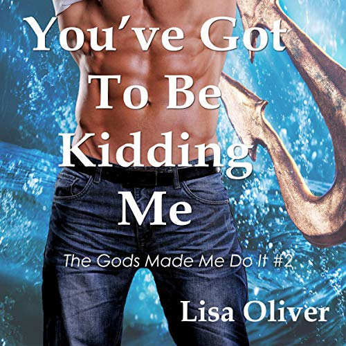 You've Got to Be Kidding Me  By  cover art