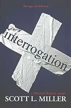 [(Interrogation)] [By (author) Scott L Miller] published on (November, 2014)