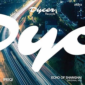 Echo Of Shanghai