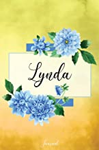 Lynda Journal: Blue Dahlia Flowers Personalized Name Journal/Notebook/Diary - Lined 6 x 9-inch size with 120 pages